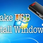 How to Create Windows 7 USB Install