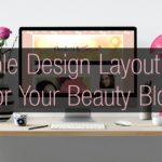 Few Essential Tips for a Simpler Blog Design