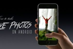 How To Shoot iPhone Like Live Photos On Android