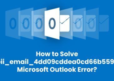 How to Solve [pii_email_4dd09cddea0cd66b5592] Outlook Error?