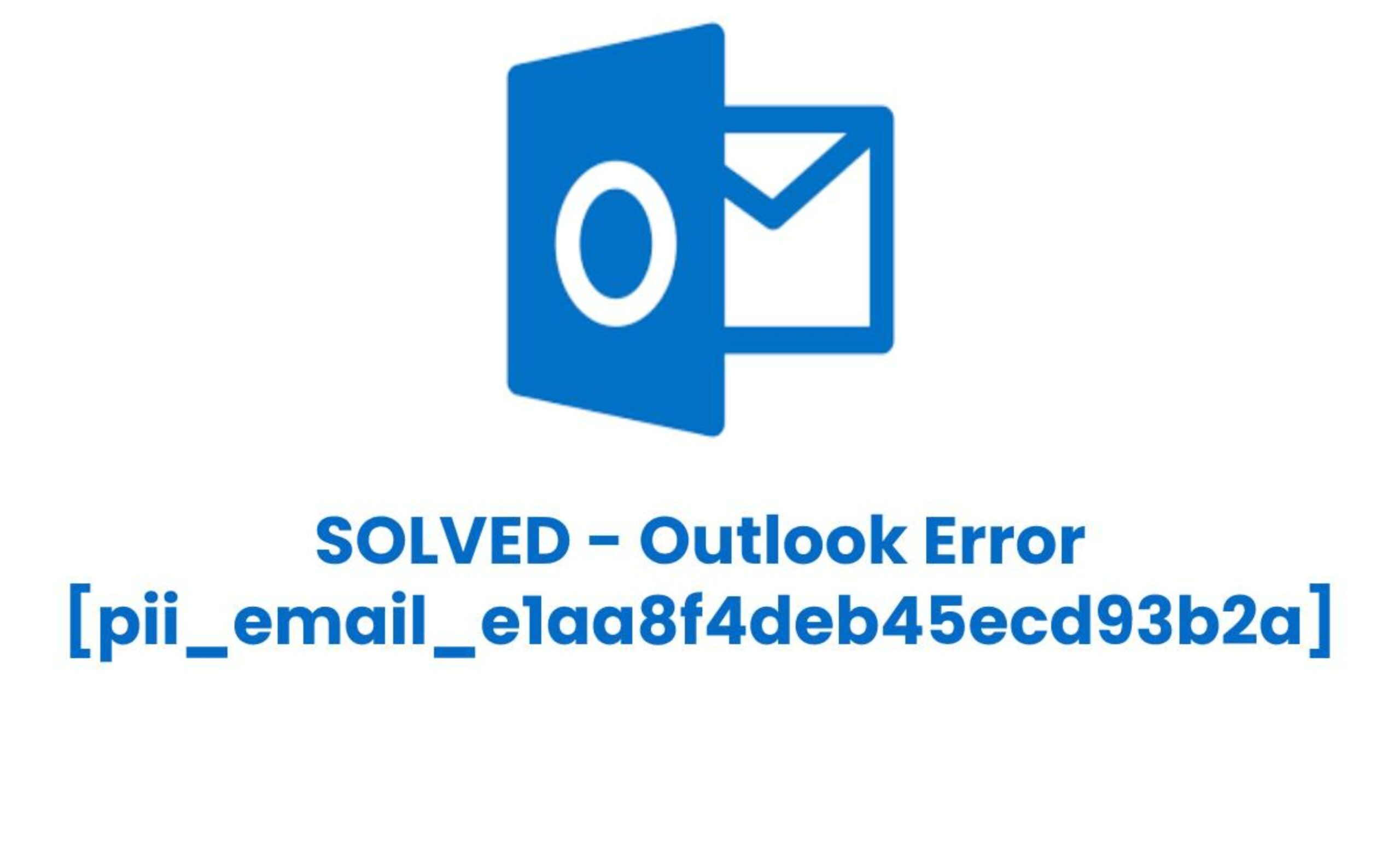 Fix outlook error [pii_email_e1aa8f4deb45ecd93b2a]